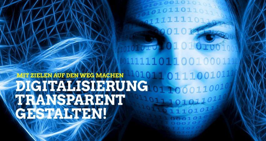 Digitalisierung transparent gestalten