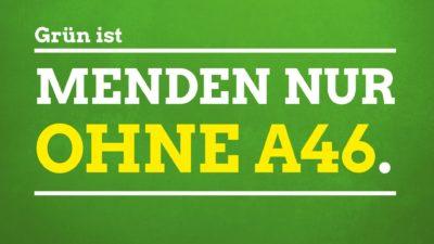 Grün ist Menden nur ohne die A46